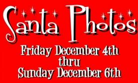 Santa Photos: Dec. 4 – Dec. 6